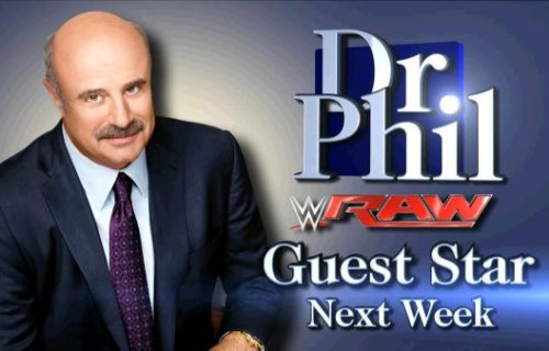 Dr. Phil on Raw Next Week, Match Announced For Thursday's Episode Of SmackDown
