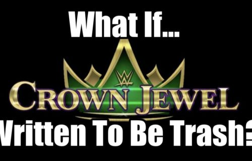 What If...WWE purposely scripted Crown Jewel deficiently to upset Saudi Arabia?