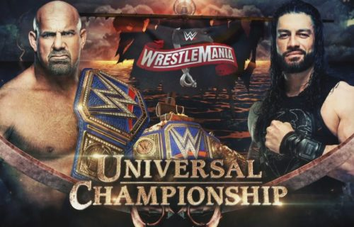 Goldberg vs Roman Reigns made official for WrestleMania 36