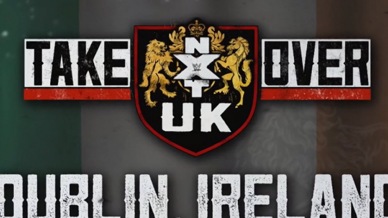 wwe-s-nxt-uk-takeover-dublin-in-danger-due-to-covid-19