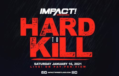 Matches added to Impact Wrestling's Hard To Kill pay-per-view