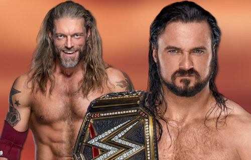 Edge & Drew McIntyre Told Bad WrestleMania News