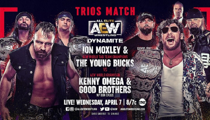 01-aew-dynamite-results-4-7-2021--aew-trios-match-jon-moxley-the-young-bucks-vs-kenny-omega-the-good-brothers